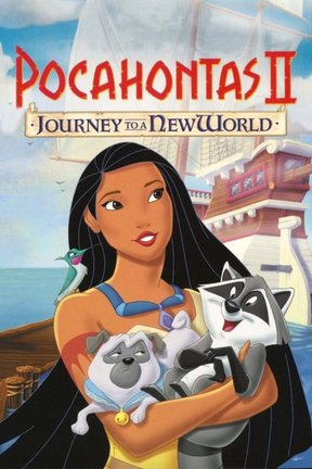 poster for Pocahontas II: Journey to a New World
