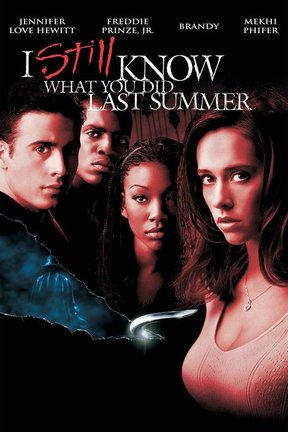 poster for I Still Know What You Did Last Summer