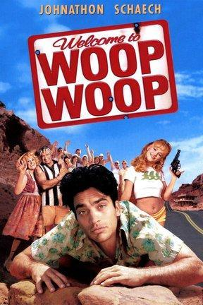poster for Welcome to Woop Woop