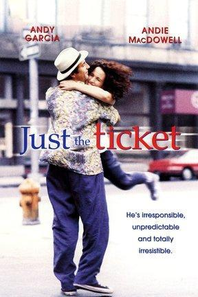 poster for Just the Ticket