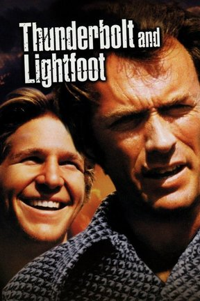 poster for Thunderbolt and Lightfoot