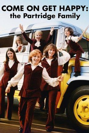 poster for Come On Get Happy: The Partridge Family Story