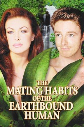 poster for The Mating Habits of the Earthbound Human