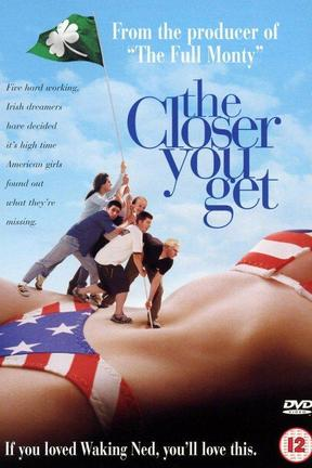 poster for The Closer You Get