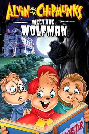 poster for Alvin and the Chipmunks Meet the Wolfman