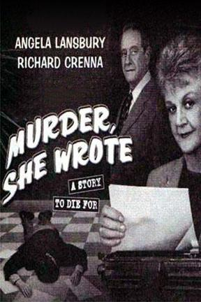 poster for Murder She Wrote: A Story to Die For
