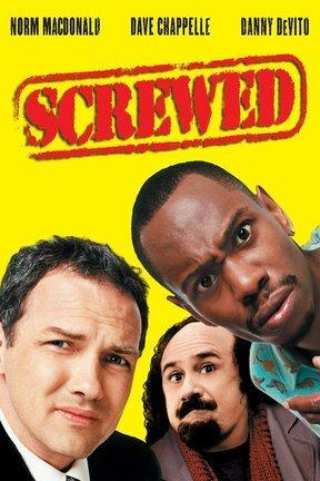 poster for Screwed