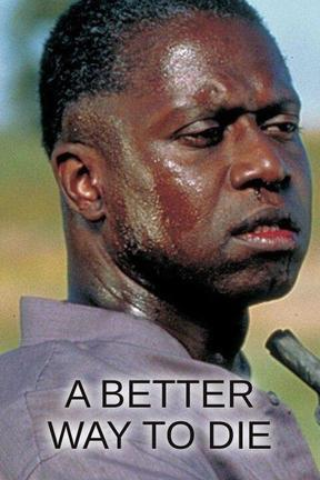 poster for A Better Way to Die