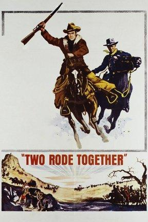 poster for Two Rode Together