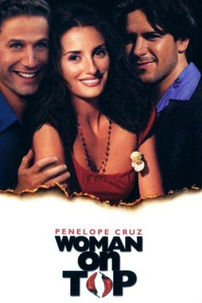 Watch Woman On Top Online Stream Full Movie Directv