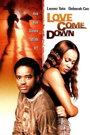 poster for Love Come Down