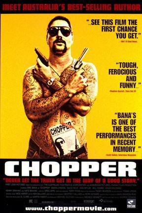 poster for Chopper