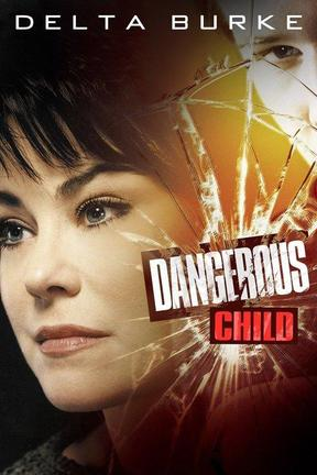 poster for Dangerous Child