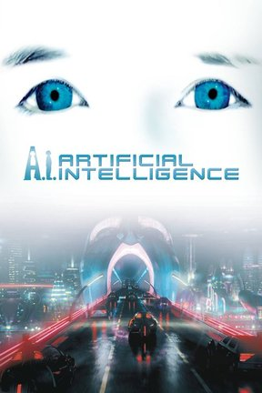 poster for A.I.: Artificial Intelligence