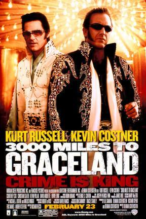 poster for 3000 Miles to Graceland
