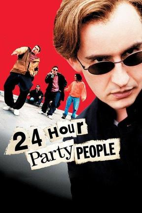 poster for 24 Hour Party People