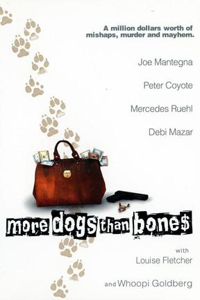 poster for More Dogs Than Bones