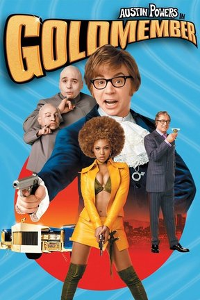 poster for Austin Powers in Goldmember