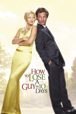 poster for How to Lose a Guy in 10 Days