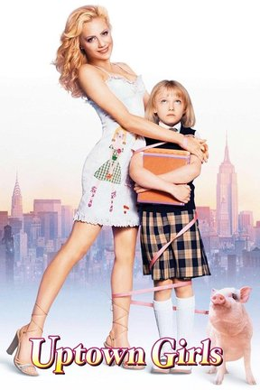 poster for Uptown Girls