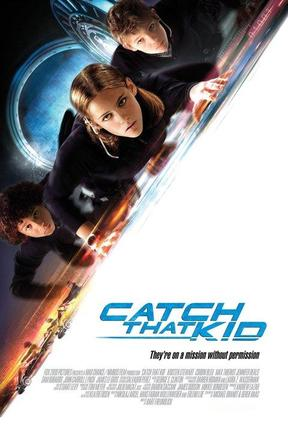 poster for Catch That Kid
