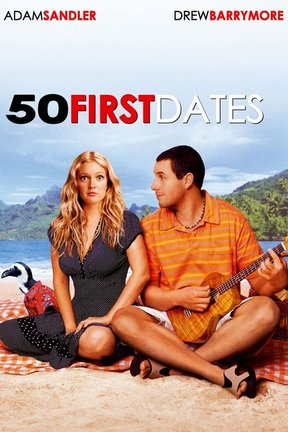 poster for 50 First Dates
