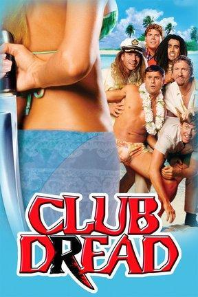 poster for Broken Lizard's Club Dread