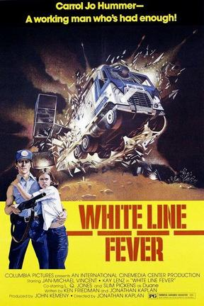 poster for White Line Fever
