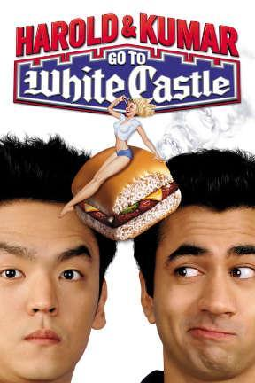 poster for Harold & Kumar Go to White Castle: Unrated