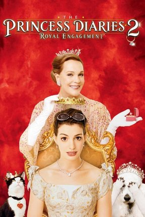 poster for The Princess Diaries 2: Royal Engagement