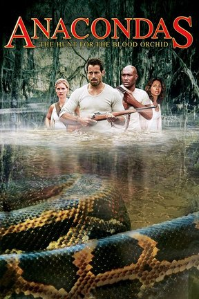 poster for Anacondas: The Hunt for the Blood Orchid