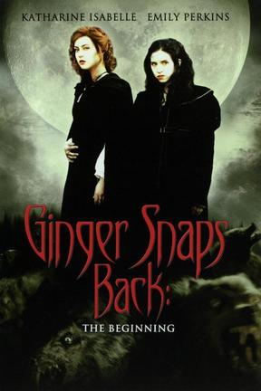 poster for Ginger Snaps Back: The Beginning
