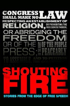 poster for Shouting Fire: Stories From the Edge of Free Speech