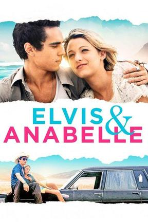 poster for Elvis and Anabelle