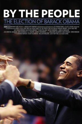 poster for By the People: The Election of Barack Obama