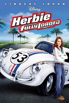 poster for Herbie: Fully Loaded