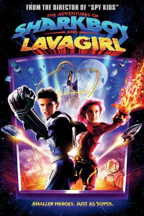 poster for The Adventures of Sharkboy and Lavagirl