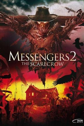 poster for Messengers 2: The Scarecrow