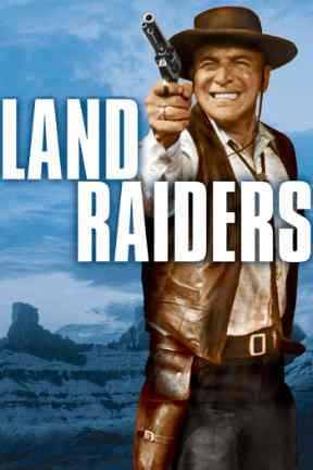 poster for Land Raiders