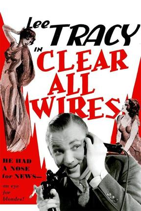 poster for Clear All Wires