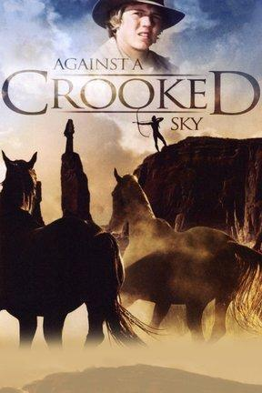 poster for Against a Crooked Sky
