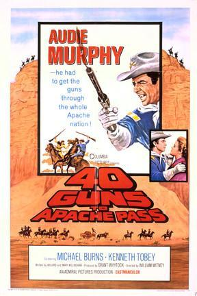 poster for 40 Guns to Apache Pass