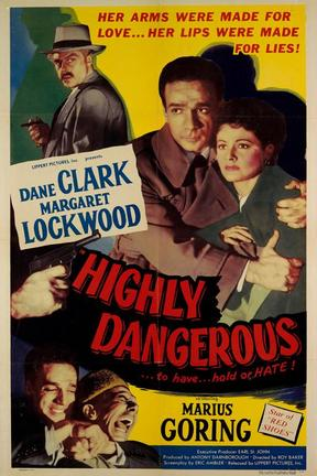 poster for Highly Dangerous