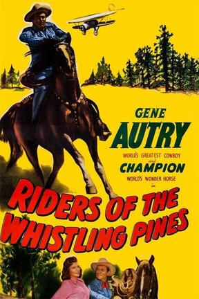 poster for Riders of the Whistling Pines