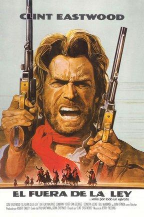 poster for The Outlaw Josey Wales