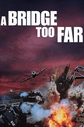 poster for A Bridge Too Far