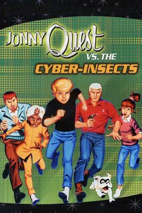 poster for Jonny Quest vs. the Cyber Insects