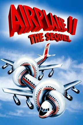 poster for Airplane II: The Sequel