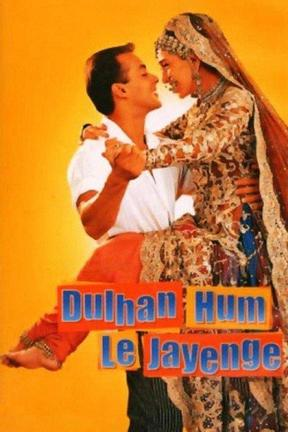 poster for Dulhan Hum Le Jayenge