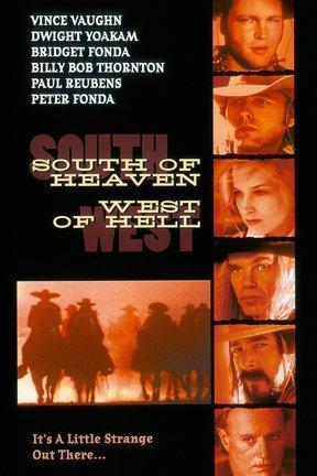 poster for South of Heaven, West of Hell